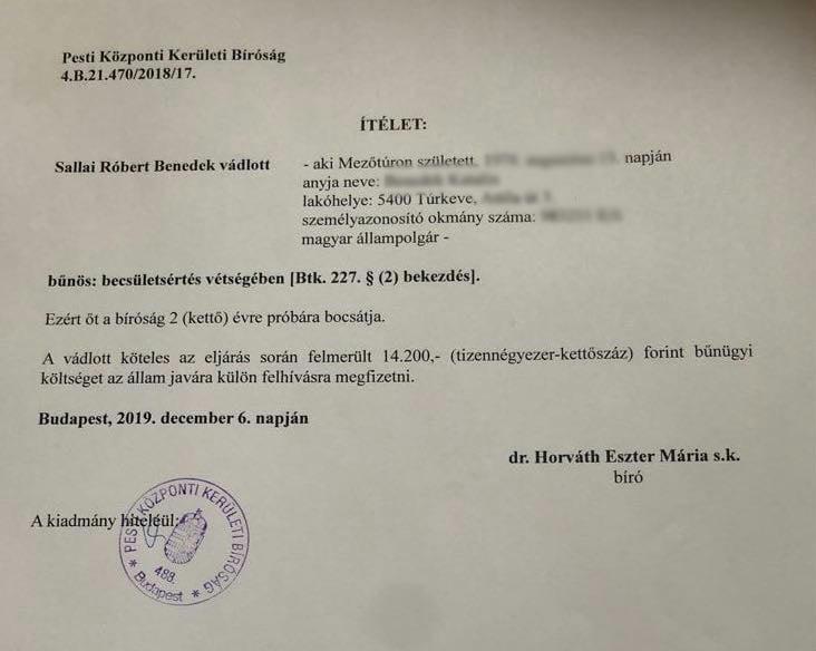 Elítélte a bíróság Sallai Róbert Benedeket Hadházy felborításáért